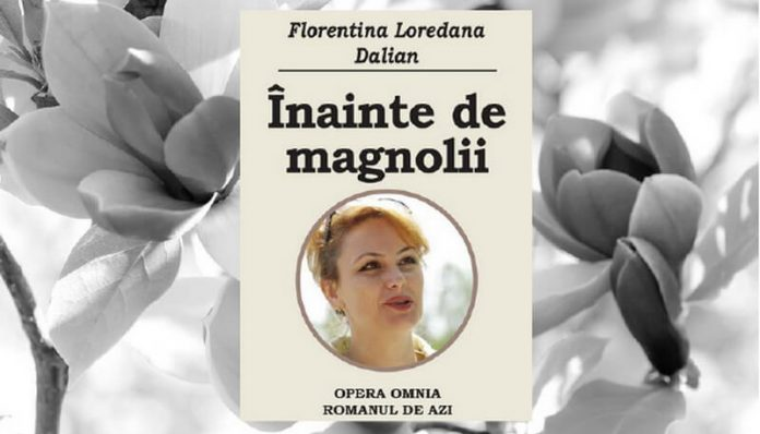 înainte de magnolii florentina loredana dalian leviathan.ro
