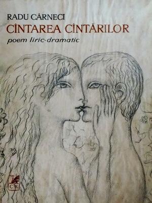 cantarea-cantarilor-poem-liric-dramatic-de-radu-carneci-ilustratii-de-sabin-balasa-1973
