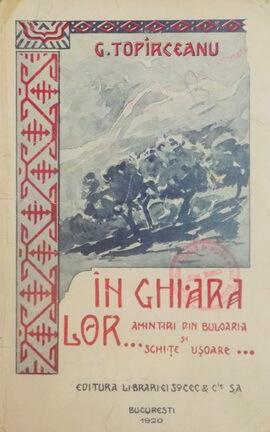 daniela sontica g toparceau in-ghiara-lor amintiri-din-bulgaria-si-schite-usoare-de-g-topirceanu-1920-